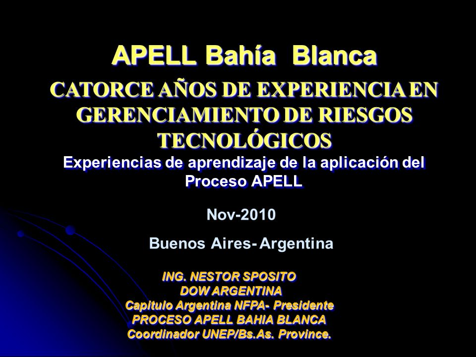 APELL Bahía BlancaCATORCE AÑOS DE EXPERIENCIA EN GERENCIAMIENTO DE RIESGOS TECNOLÓGICOS.