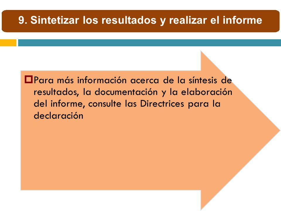 9. Sintetizar los resultados y realizar el informe