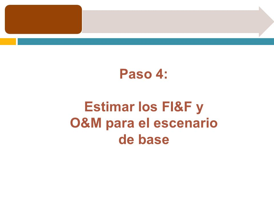 Estimar los FI&F y O&M para el escenario de base