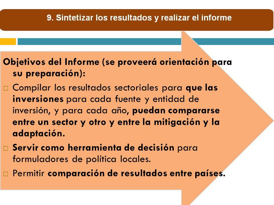 Objetivos del Informe (se proveerá orientación para su preparación):