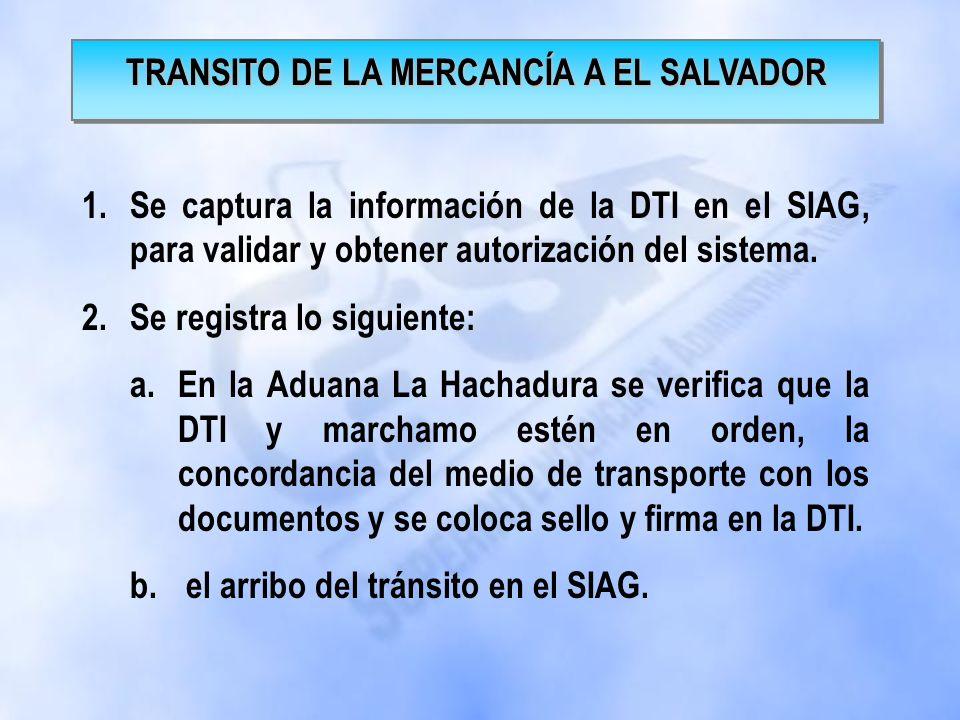 TRANSITO DE LA MERCANCÍA A EL SALVADOR