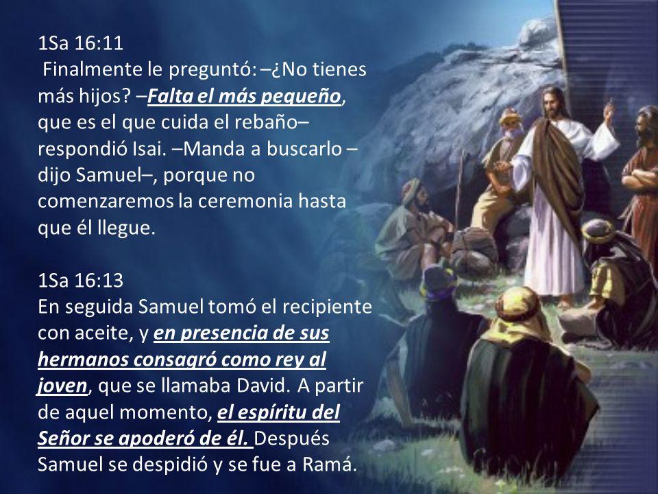 1Sa 16:11