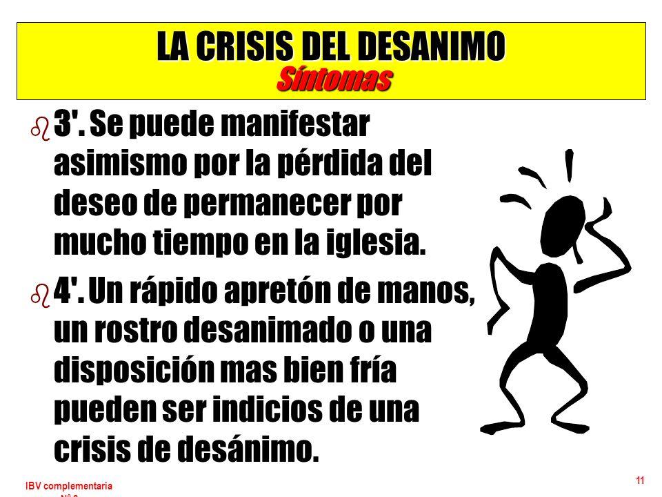 LA CRISIS DEL DESANIMO Síntomas