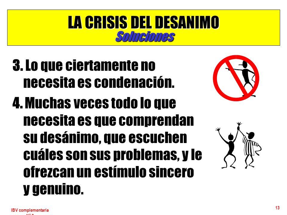 LA CRISIS DEL DESANIMO Soluciones