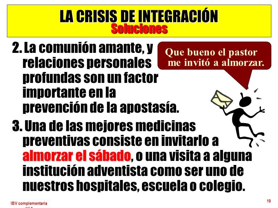LA CRISIS DE INTEGRACIÓN Soluciones