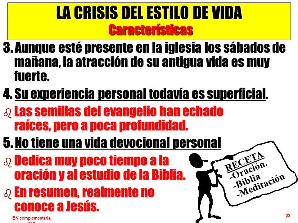 LA CRISIS DEL ESTILO DE VIDA Características