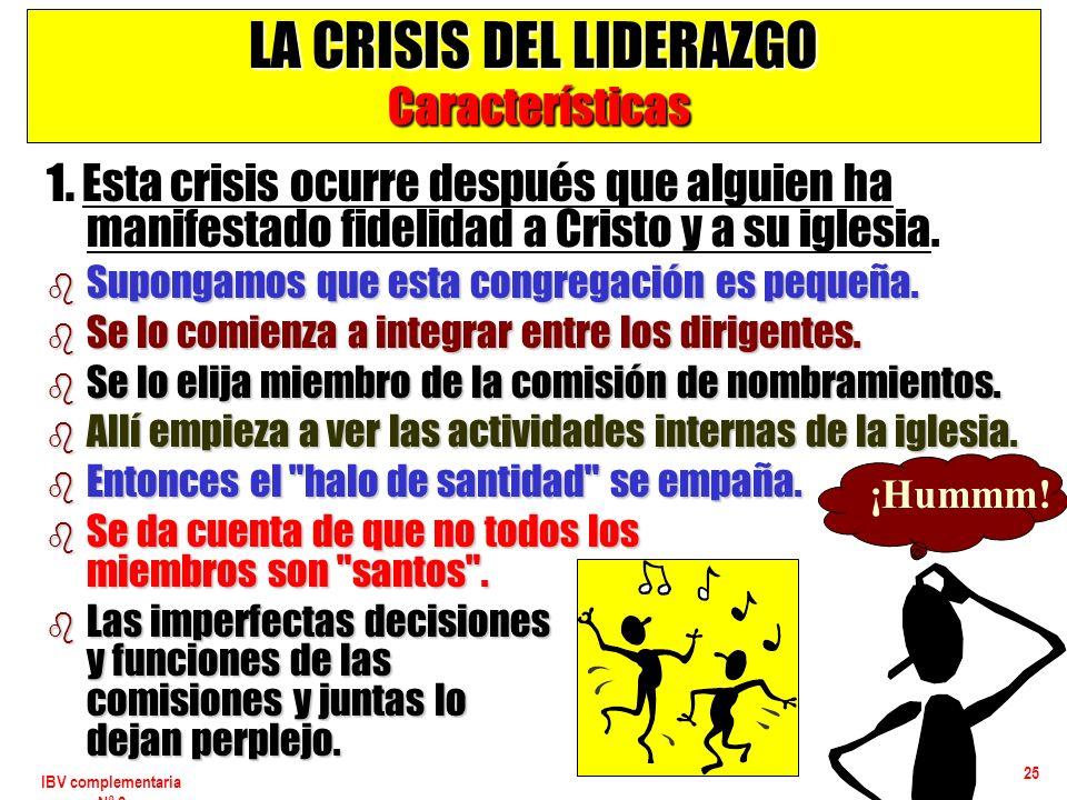 LA CRISIS DEL LIDERAZGO Características