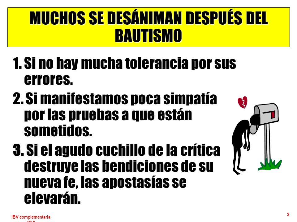 MUCHOS SE DESÁNIMAN DESPUÉS DEL BAUTISMO