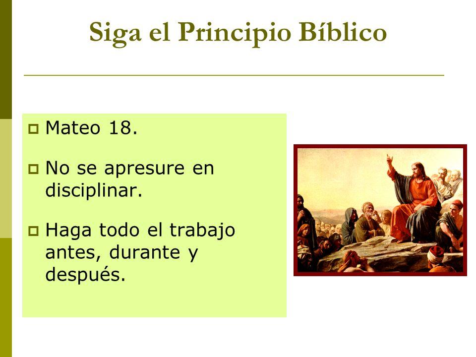 Siga el Principio Bíblico