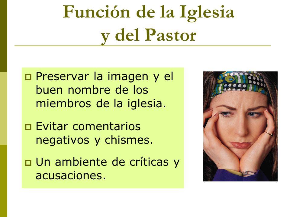 Función de la Iglesia y del Pastor