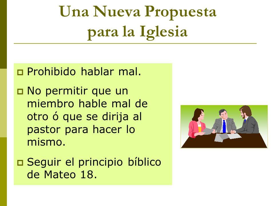 Una Nueva Propuesta para la Iglesia