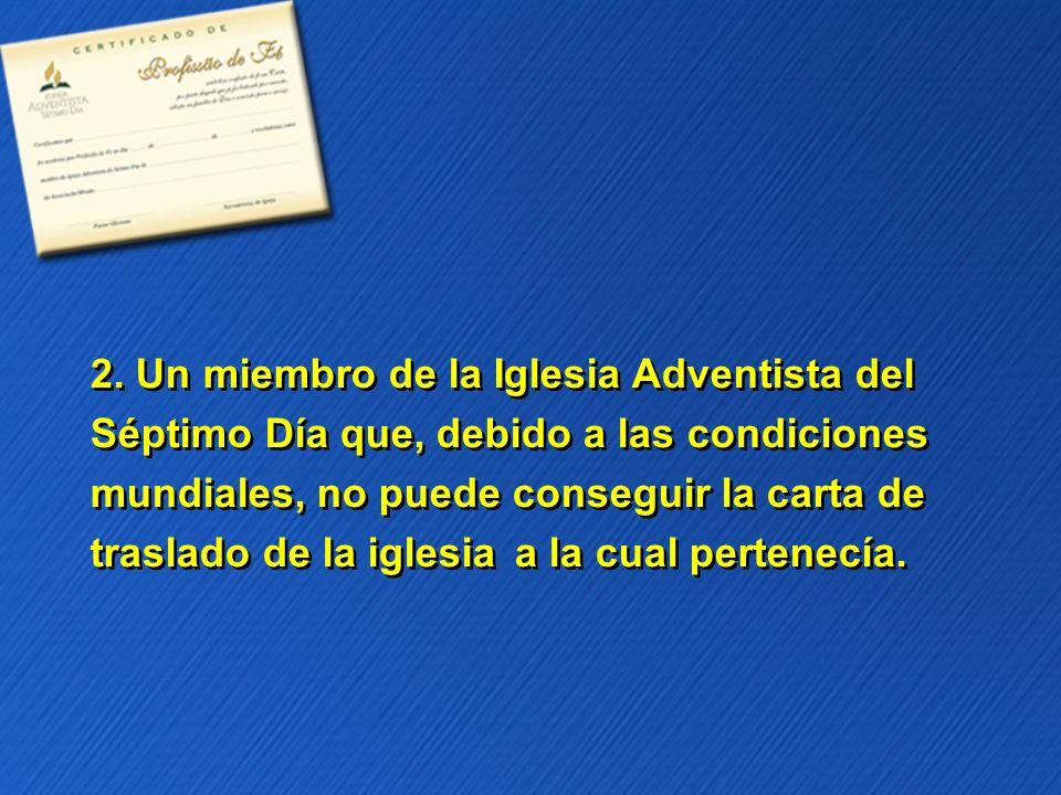 2. Un miembro de la Iglesia Adventista del