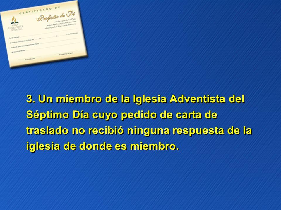 3. Un miembro de la Iglesia Adventista del
