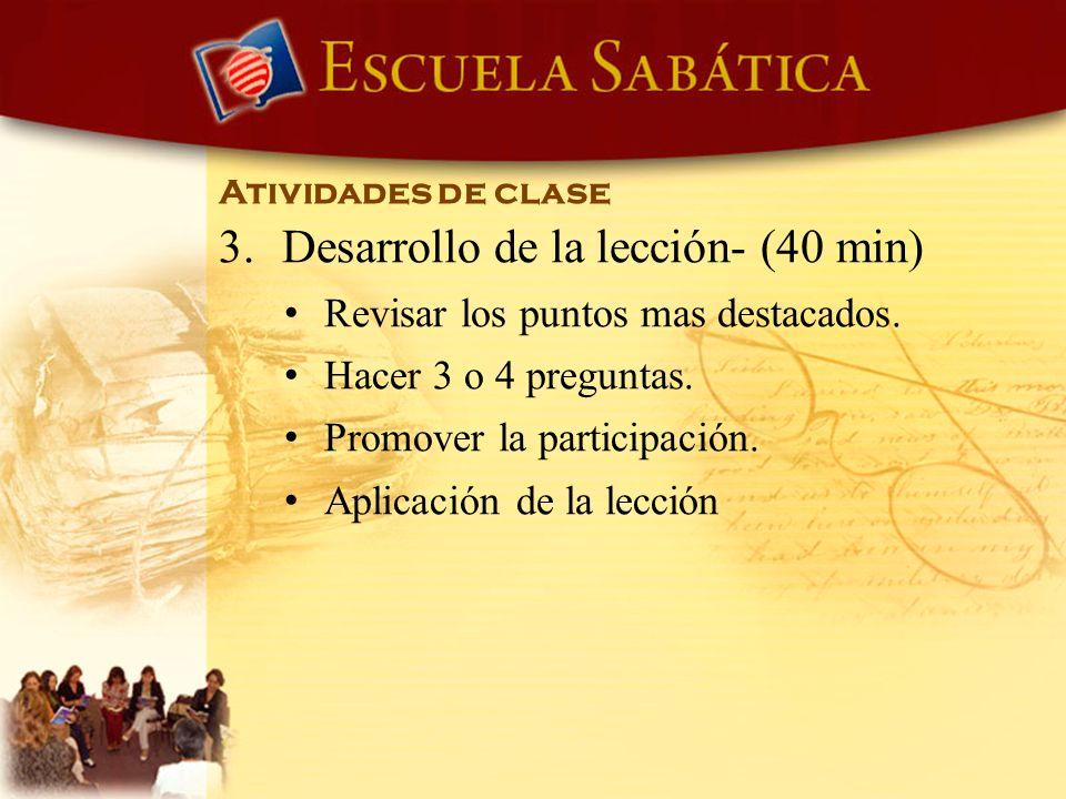 Desarrollo de la lección- (40 min)