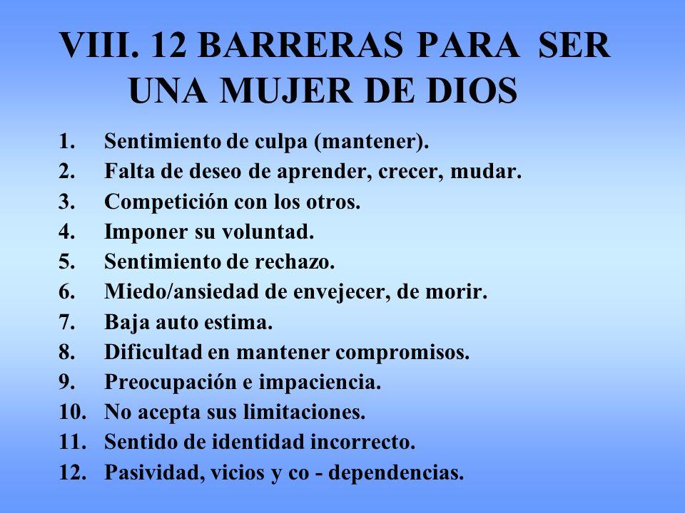 VIII. 12 BARRERAS PARA SER UNA MUJER DE DIOS