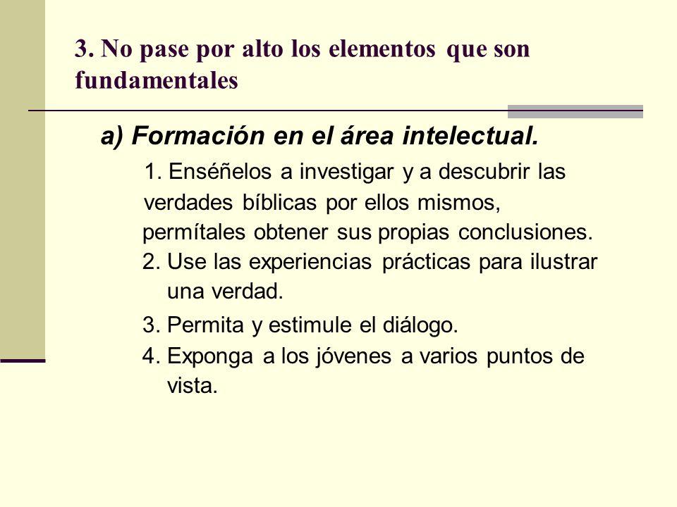 3. No pase por alto los elementos que son fundamentales