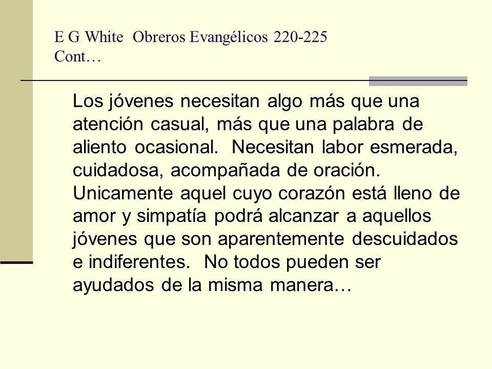 E G White Obreros Evangélicos 220-225 Cont…