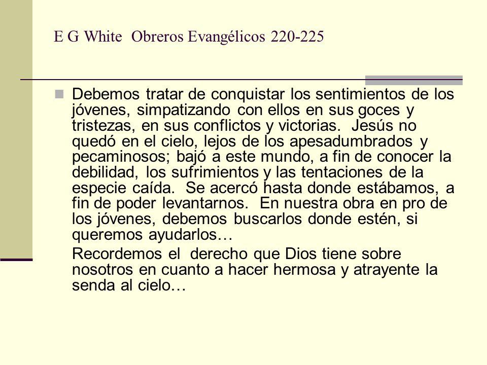 E G White Obreros Evangélicos 220-225