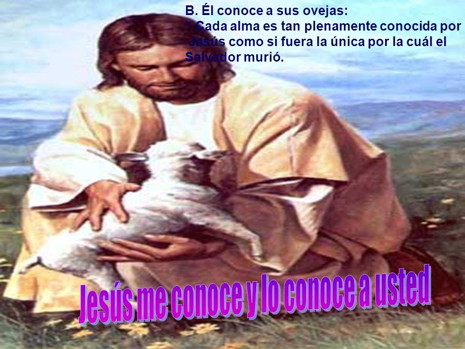Jesús me conoce y lo conoce a usted
