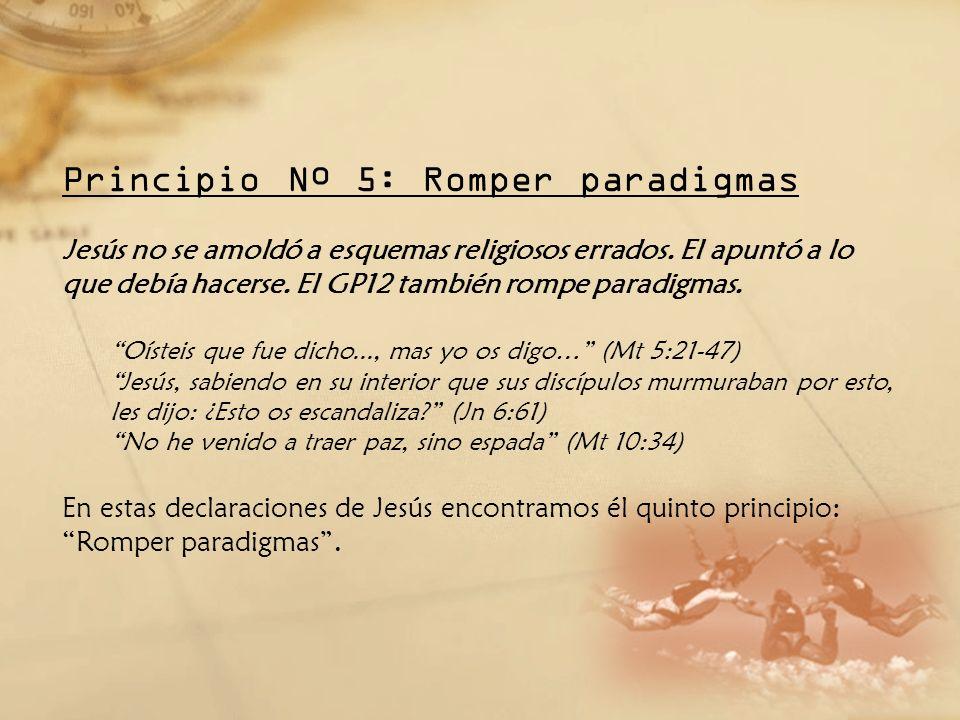 Principio Nº 5: Romper paradigmas
