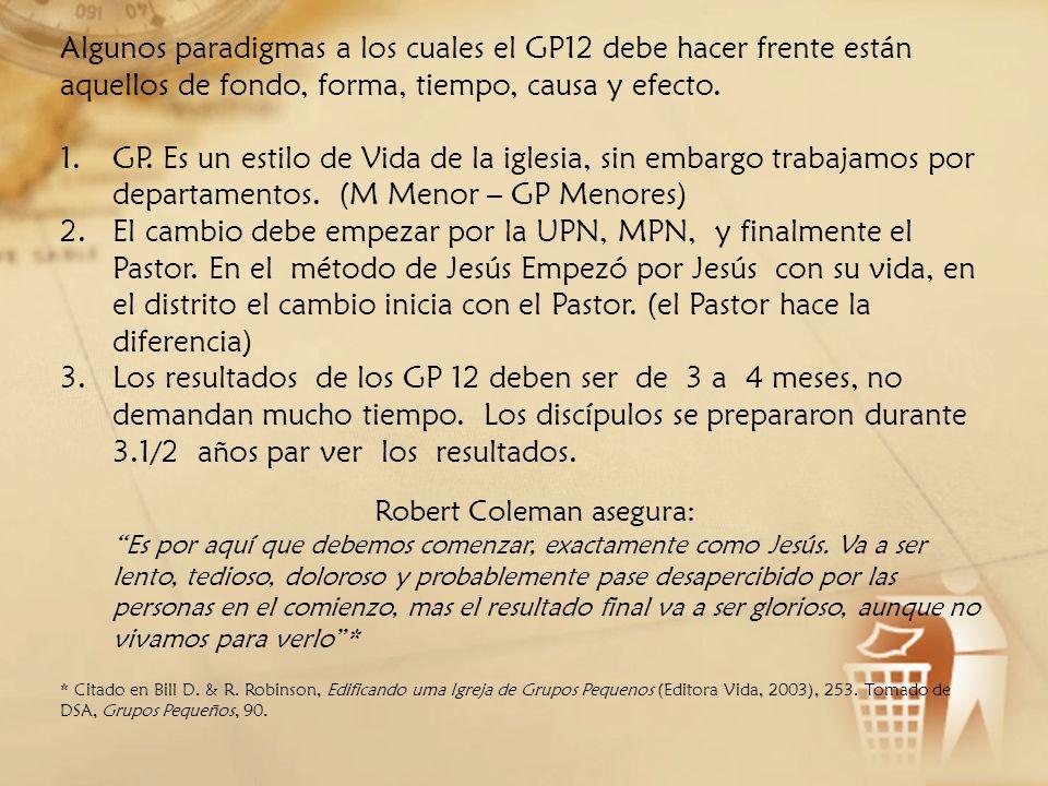 Algunos paradigmas a los cuales el GP12 debe hacer frente están aquellos de fondo, forma, tiempo, causa y efecto.