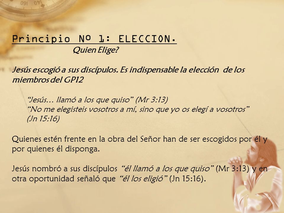 Principio Nº 1: ELECCION.