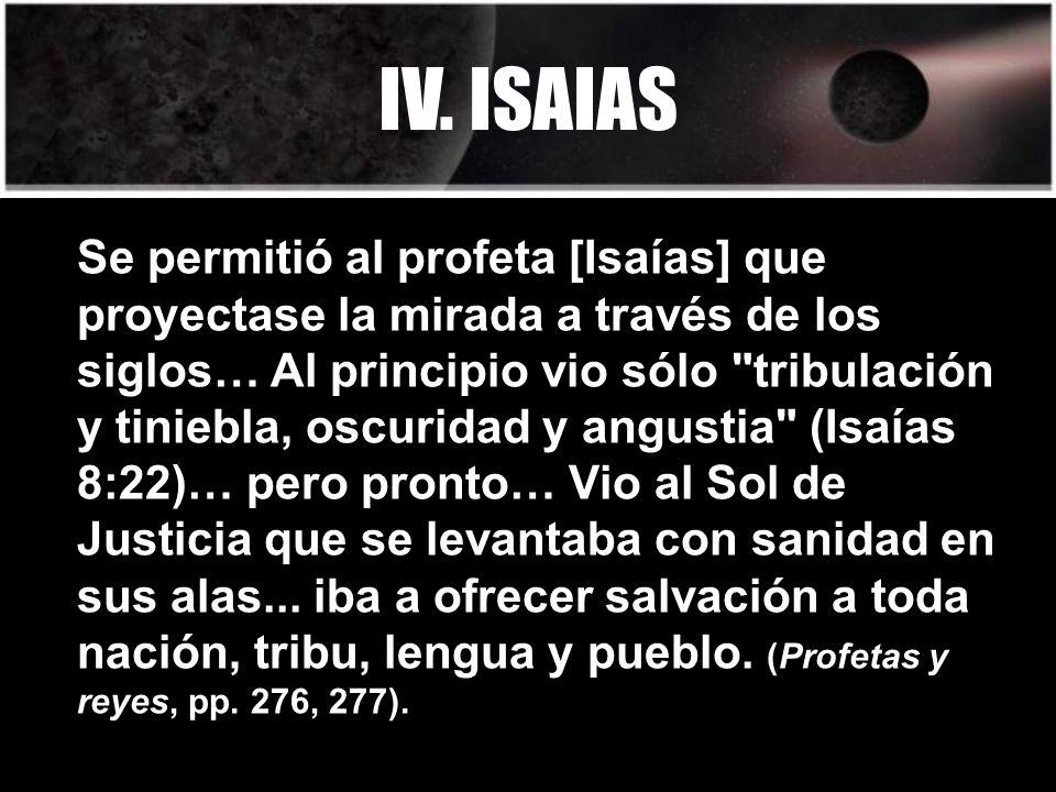 IV. ISAIAS