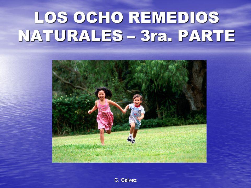 LOS OCHO REMEDIOS NATURALES – 3ra. PARTE