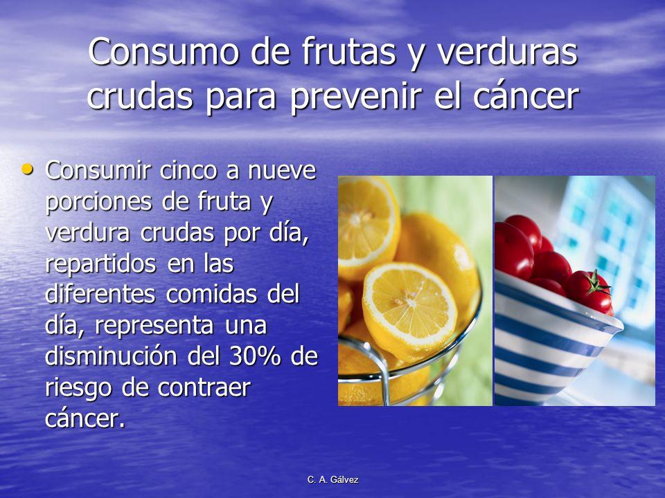 Consumo de frutas y verduras crudas para prevenir el cáncer