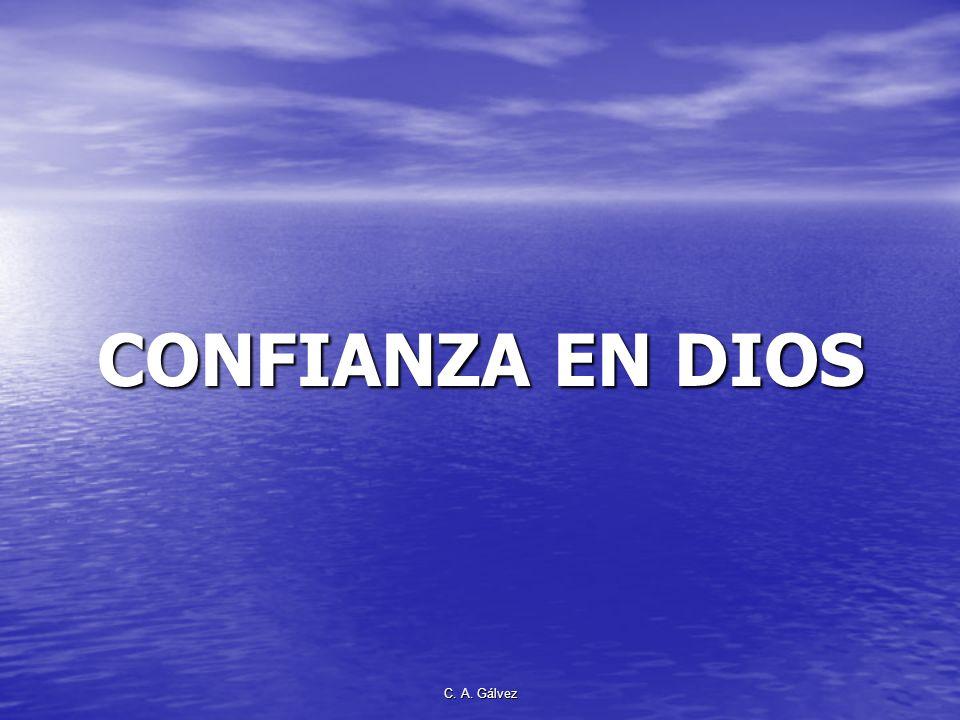 CONFIANZA EN DIOS C. A. Gálvez