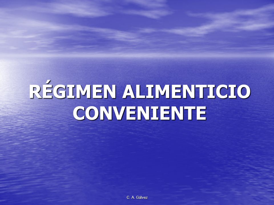 RÉGIMEN ALIMENTICIO CONVENIENTE