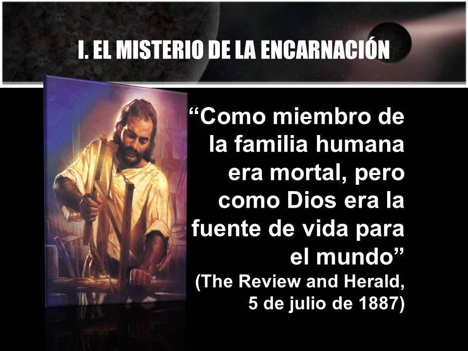 I. EL MISTERIO DE LA ENCARNACIÓN
