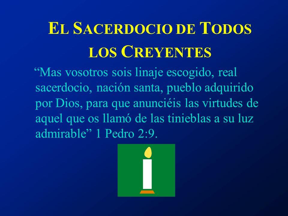 EL SACERDOCIO DE TODOS LOS CREYENTES