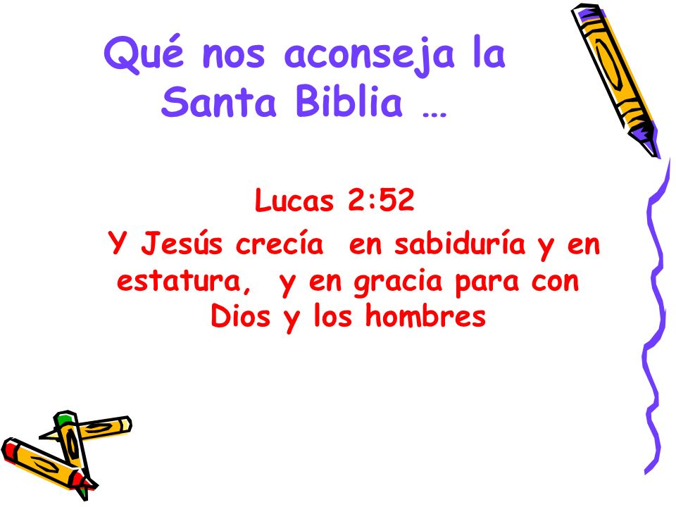 Qué nos aconseja la Santa Biblia …
