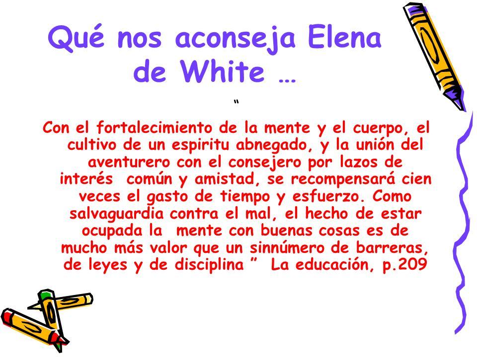 Qué nos aconseja Elena de White …