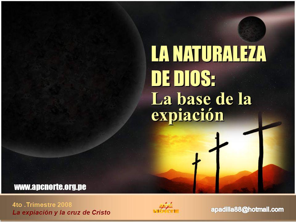 LA NATURALEZA DE DIOS: La base de la expiación
