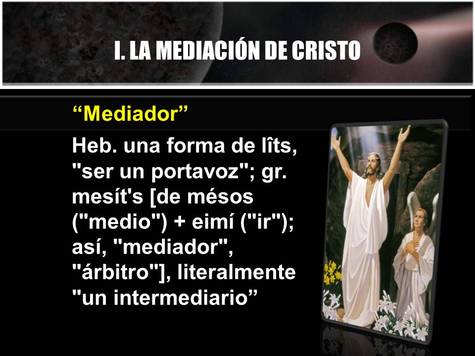 I. LA MEDIACIÓN DE CRISTO