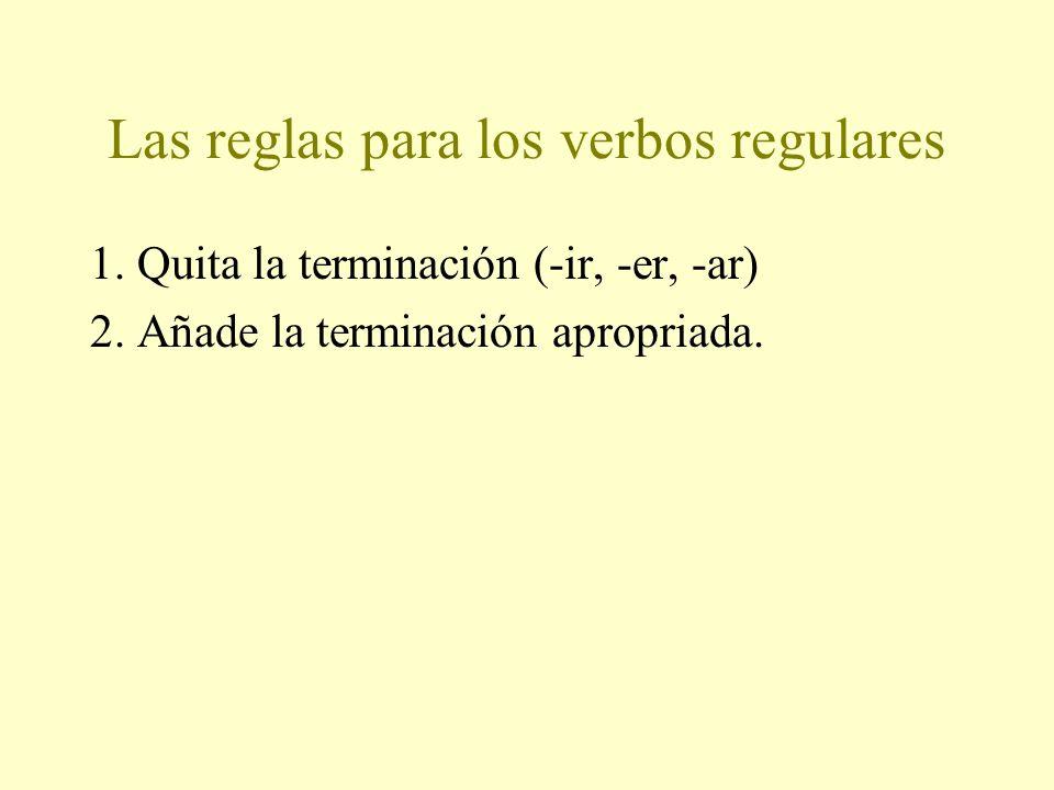 Las reglas para los verbos regulares