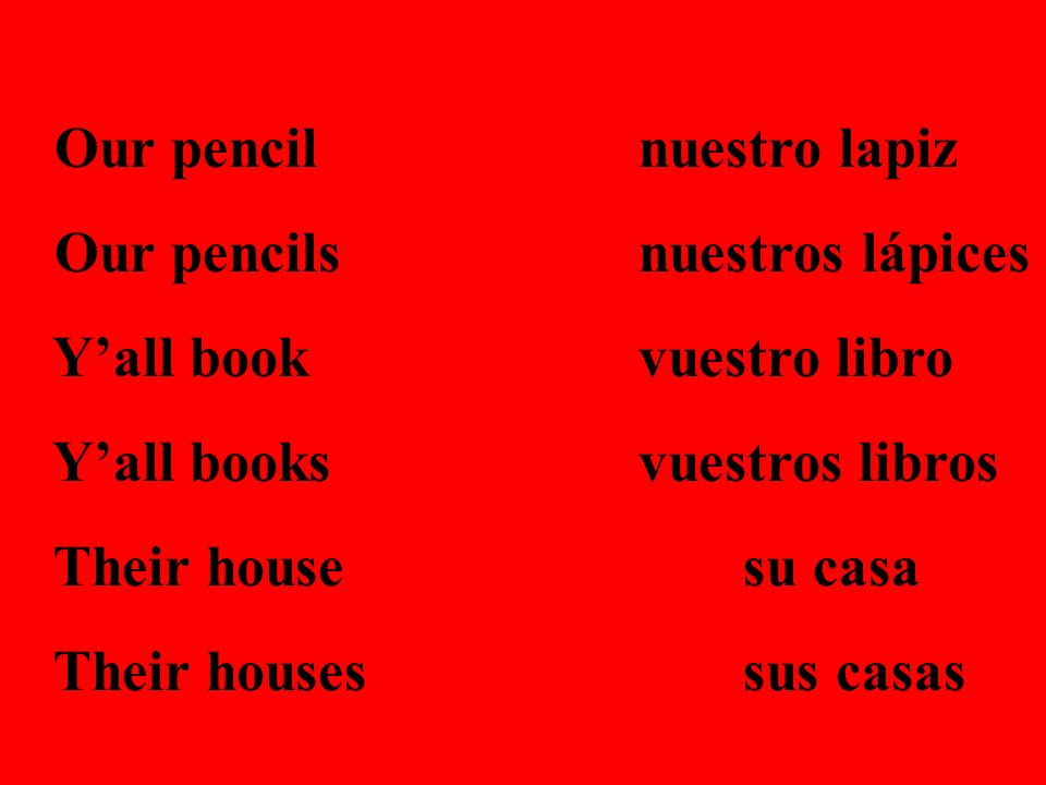 Our pencil nuestro lapiz