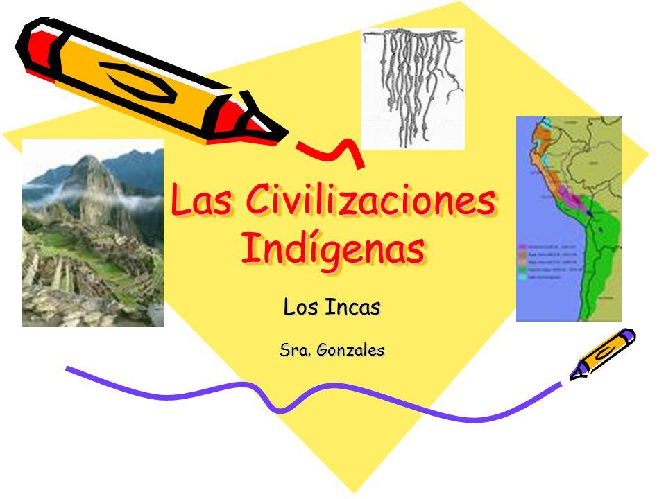Las Civilizaciones Indígenas