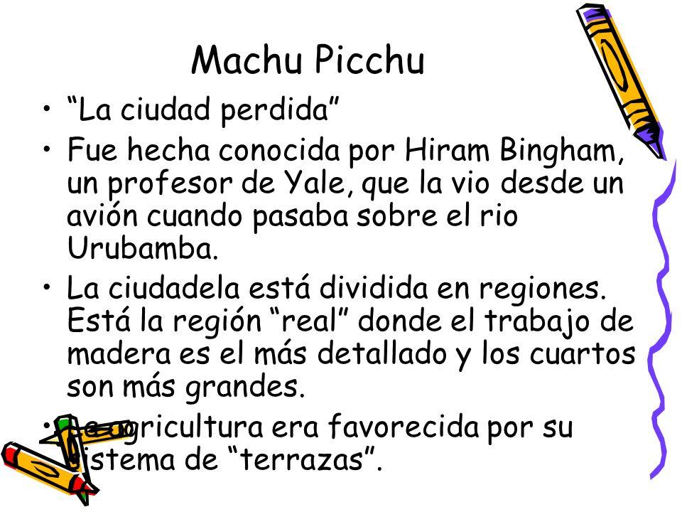 Machu Picchu La ciudad perdida
