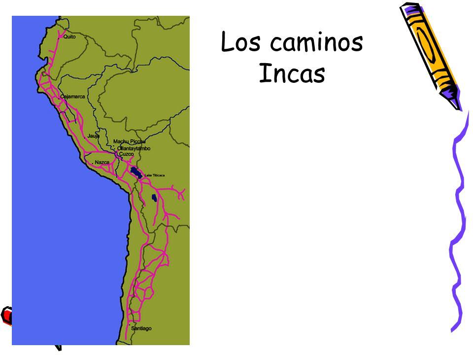 Los caminos Incas