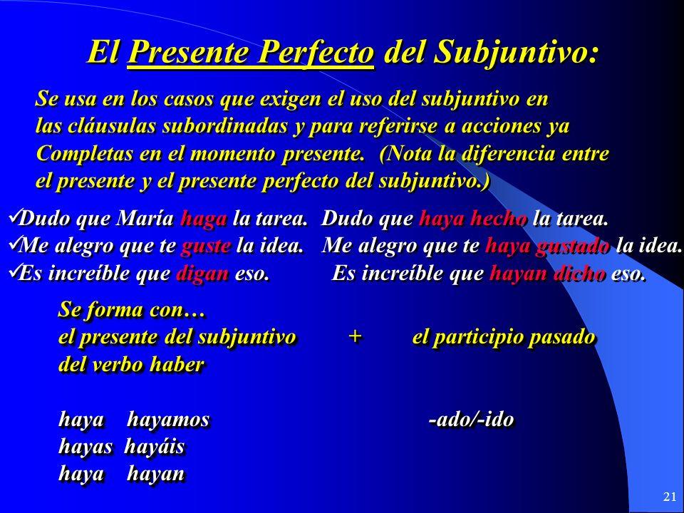El Presente Perfecto del Subjuntivo: