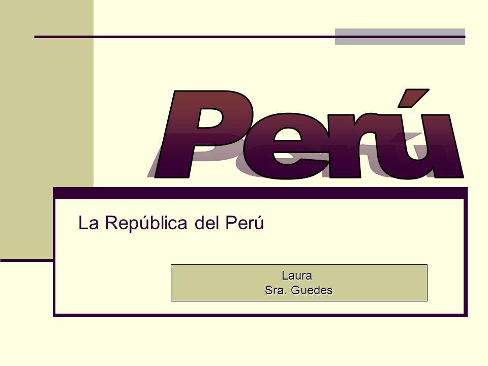 Perú La República del Perú Laura Sra. Guedes