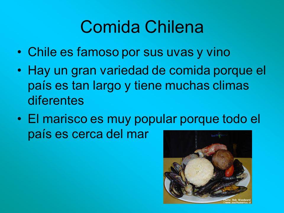 Comida Chilena Chile es famoso por sus uvas y vino