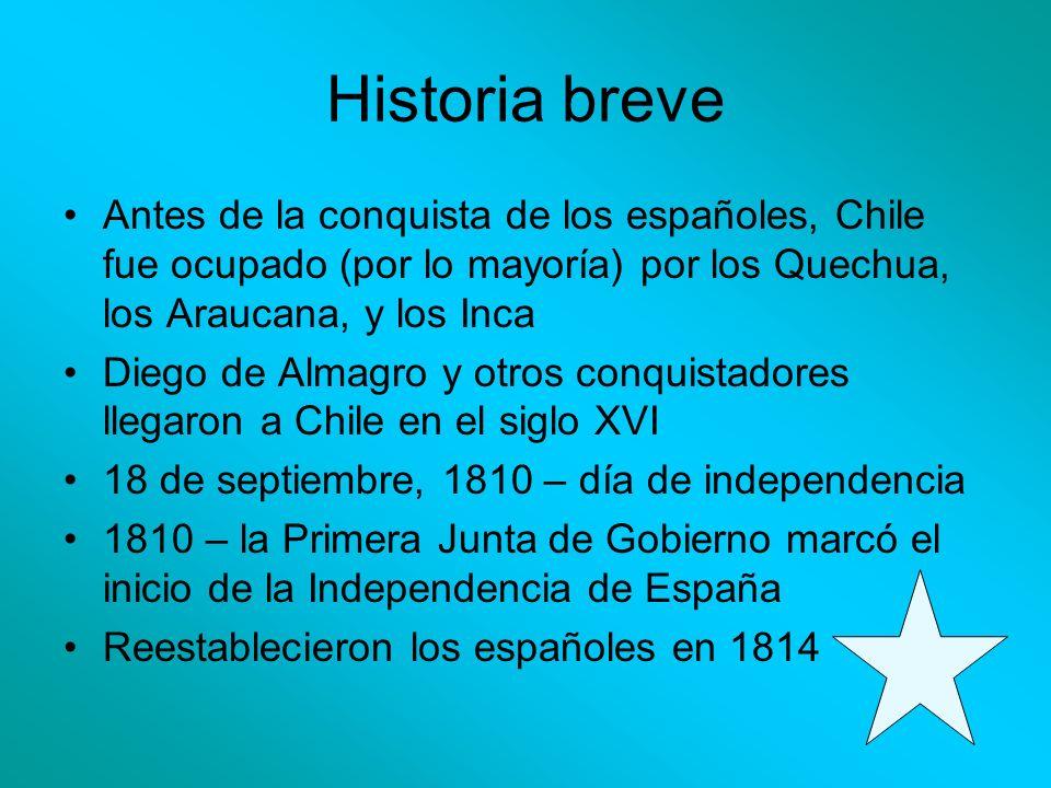 Historia breveAntes de la conquista de los españoles, Chile fue ocupado (por lo mayoría) por los Quechua, los Araucana, y los Inca.