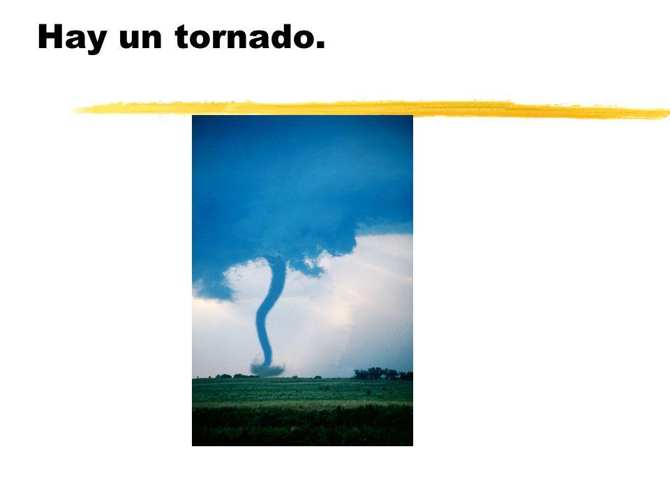 Hay un tornado.