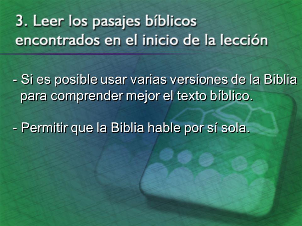 - Si es posible usar varias versiones de la Biblia