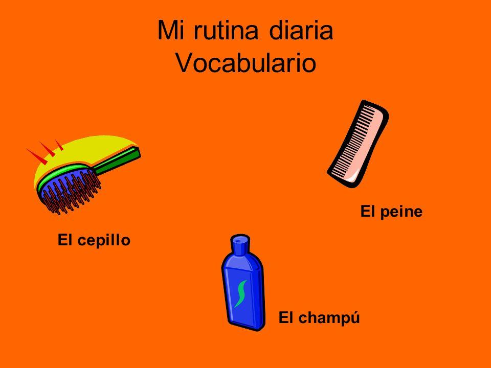 Mi rutina diaria Vocabulario