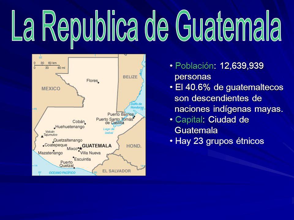 La Republica de Guatemala